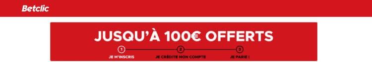 bonus bienvenue betclic 100 euros offerts