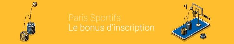 bonus inscription paris sportif