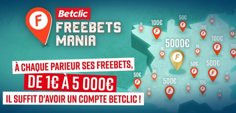 Freebet mania Betclic promotion