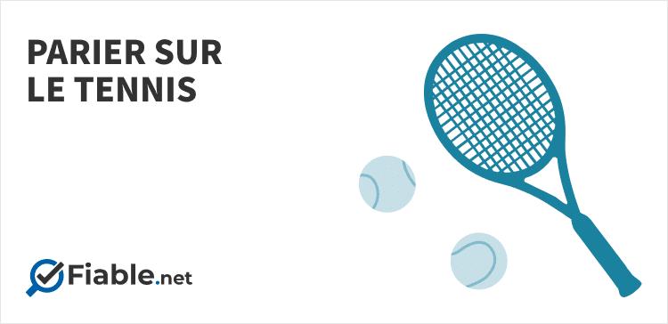 parier sur le tennis, balles de tennis, raquette, fiable